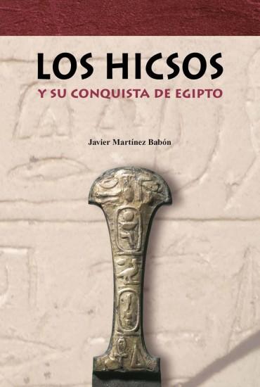 LOS HICSOS Y SU CONQUISTA DE EGIPTO