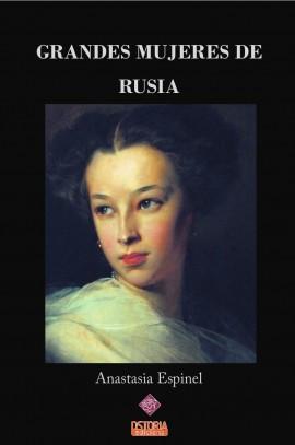 GRANDES MUJERES DE  RUSIA