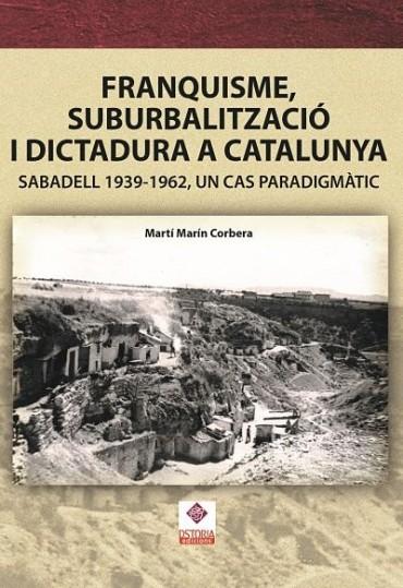 FRANQUISME, SUBURBALITZACIÓ I DICTADURA A CATALUNYA